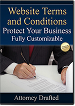 Download an attorney-drafted Website and Blog Terms and Conditions Template to protect your online business.
